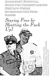 Anarchist Survival Guide for Understanding Gestapo Swine Interrogation Mind Games