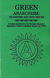 Green Anarchism: History & Origins