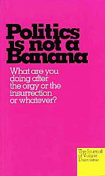 Politics is Not a Banana