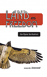 Land and Freedom: An Open Invitation