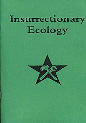 Insurrectionary Ecology