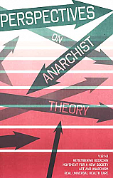 Perspectives on Anarchist Theory Winter 2010