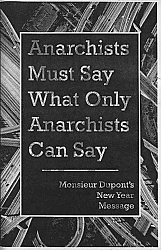 Anarchists Must Say What Only Anarchists Can Say