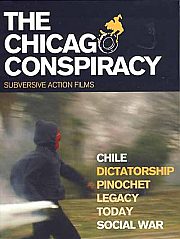 The Chicago Conspiracy: Chile, Dictatorship, Pinochet, Legacy, Today, Social War