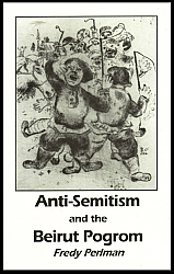 Anti-Semitism and the Beirut Pogrom
