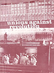 Unions Against Revolution