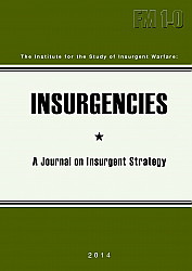 Insurgencies: A Journal of Insurgent Strategy