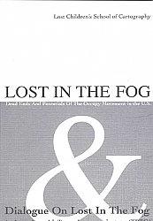Lost in the Fog and Dialogue