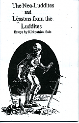 The Neo-Luddites and Lessons from the Luddites