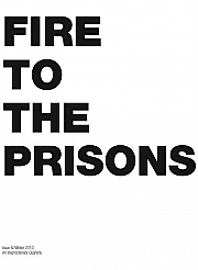 Fire to the Prisons #8