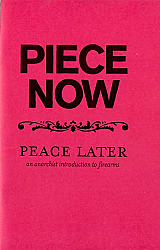 Piece Now: Peace Later