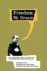 The Spartacist Movement, excerpts from Freedom, My Dream, frank brand