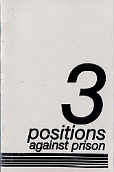 3 Positions Against Prison