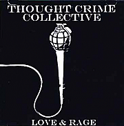 Love & Rage - Thought Crime Collective