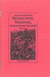 Revolution, Violence, Anti-Authoritarianism: a few notes