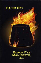Black Fez Manifesto etc