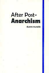 After Post-Anarchism