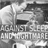 Against Sleep and Nightmare